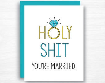 Holy Shit, You're Married, card
