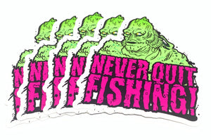 Never Quit Fishing Monster 3