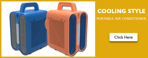 Cooling Style  PORTABLE AIR CONDITIONER