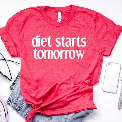 Diet Starts Tomorrow Women's Graphic Tshirt