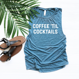 Coffee Til Cocktails Muscle Tank Top, Women's Muscle Tank Top