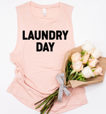 Laundry Day Muscle Tank Top, Women's Muscle Tank Top