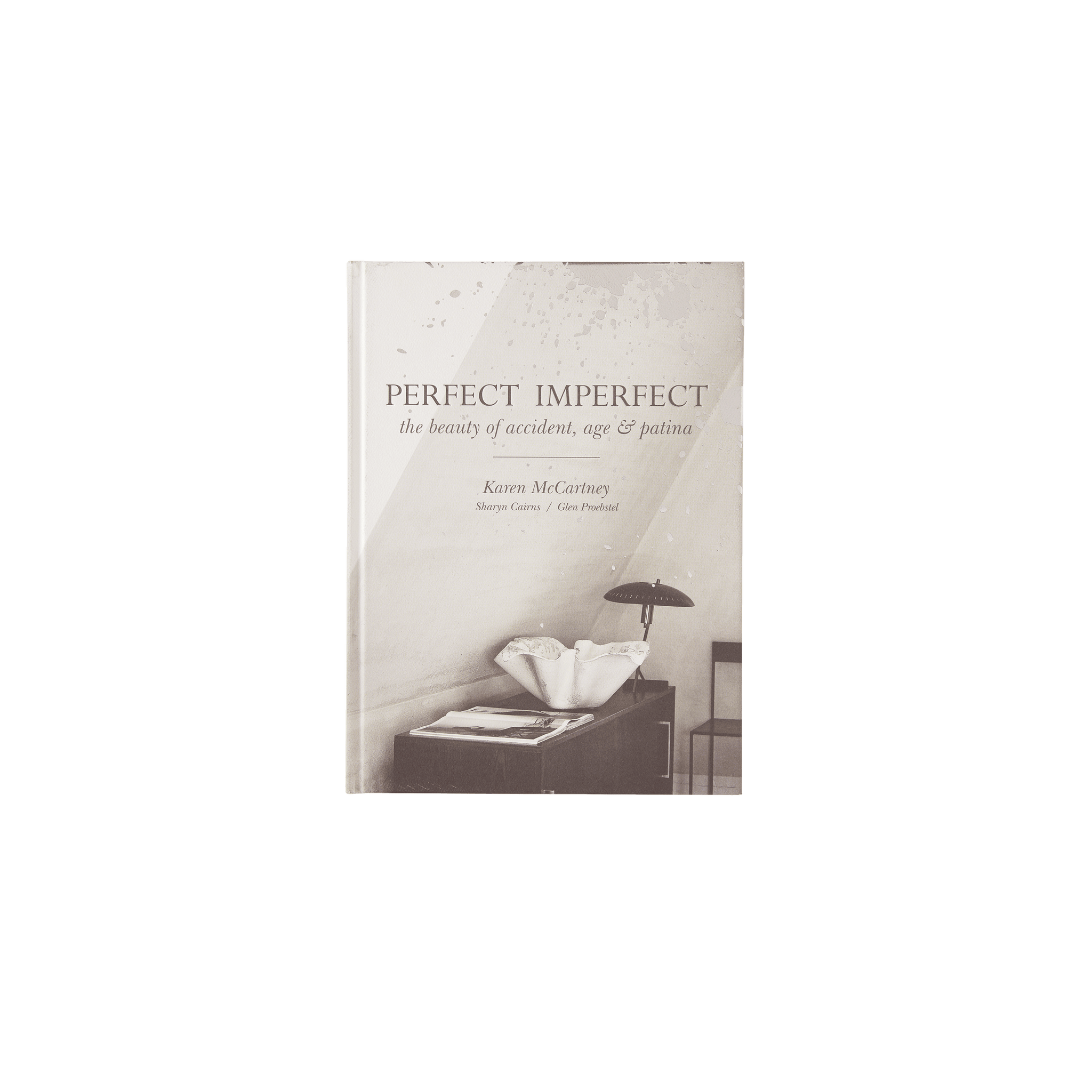 Perfect Imperfect - By Karen McCartney, Sharyn Cairns & Glen Proebstel