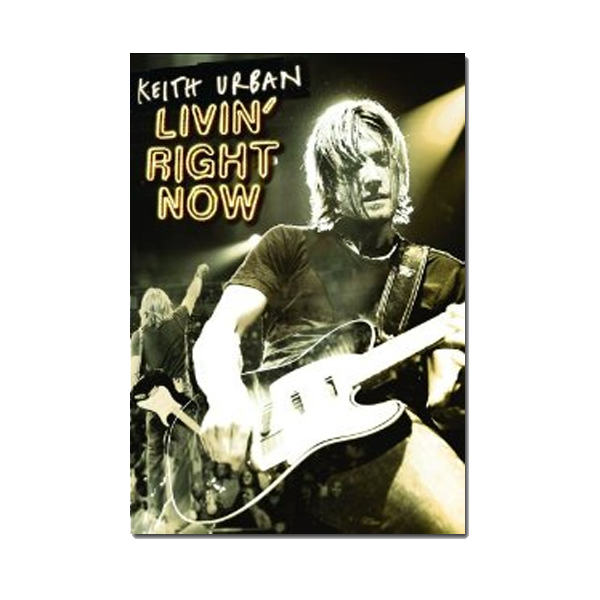 Livin' Right Now (2005) DVD