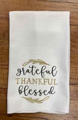 Grateful Thankful Blessed Tea Towel