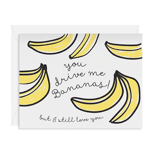 You Drive Me Bananas