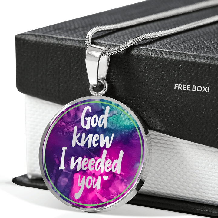 God Knew I Needed You - Personalized Necklace for Women - Multi Color - Adjustable