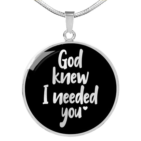 God Knew I Needed You - Personalized Necklace for Women - Black - Adjustable