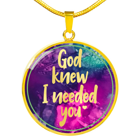 God Knew I Needed You - Personalized Necklace for Women - Multi Color