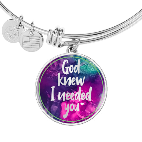 God Knew I Needed You - Personalized Bangle for Women - Multi Color