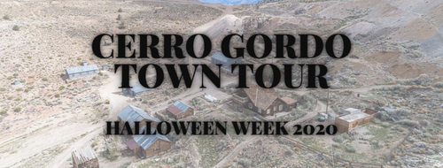 Cerro Gordo Tour (Halloween Week 2020)