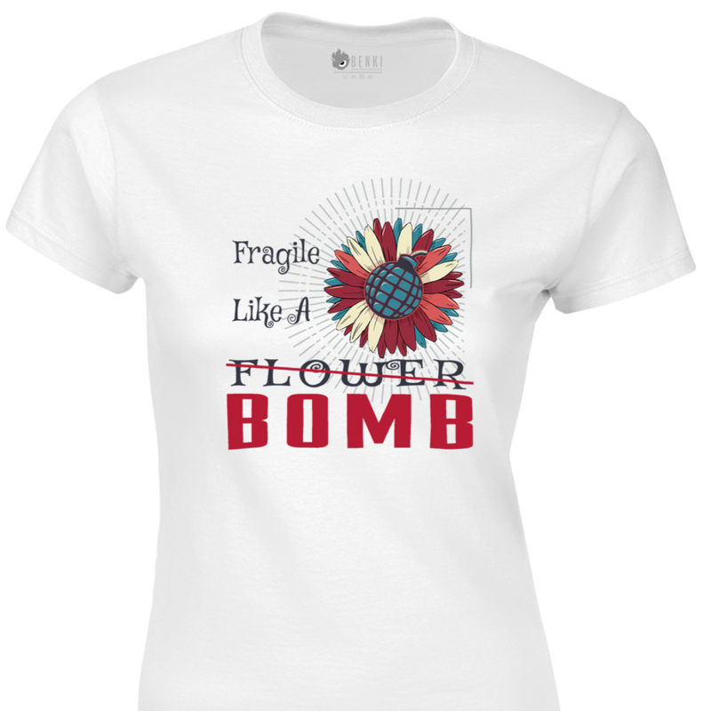 Fragile Like a Bomb TShirt | Girl's TShirt | Women Collection - Benki Store