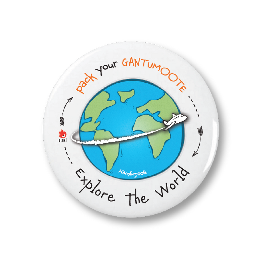 Explore the World | Gantumoote Badge - Benki Store