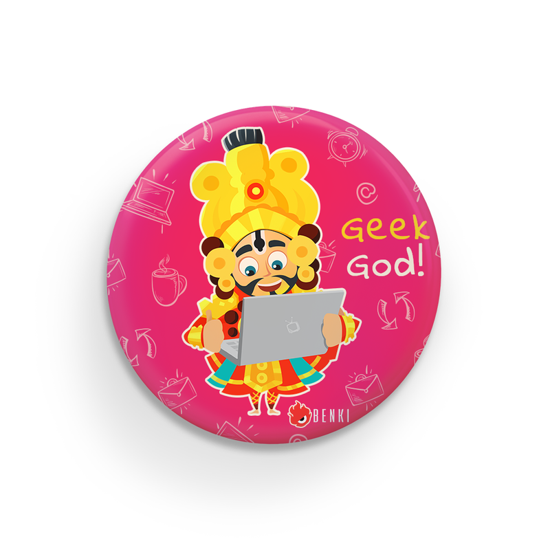 Geek God Badge | Yaksha Series Badge - Benki Store