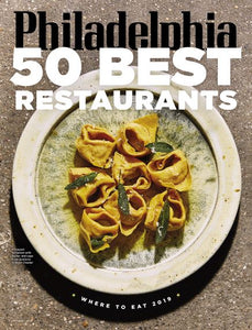 "Philadelphia magazine January 2019 ""50 Best Restaurants"" issue"