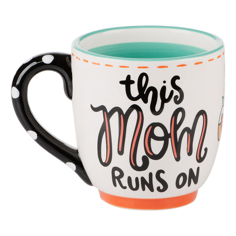 MOM RUNS ON COFFEE AND CHAOS MUG
