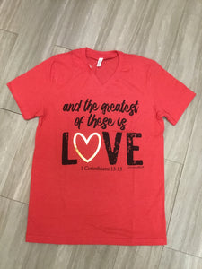The Greatest Love T-Shirt