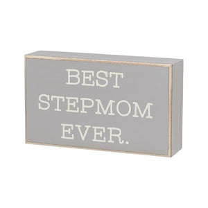 Best Stepmom Ever Box Sign