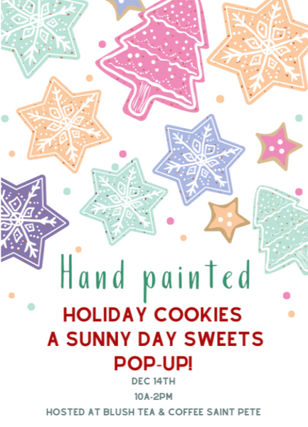 Hand Painted Holiday: A Cookie Pop-Up w/ Sunny Day Sweets