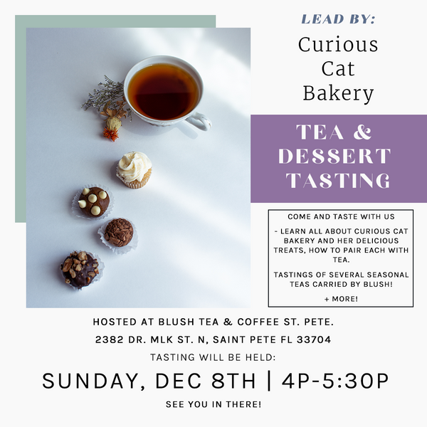 Tea + Dessert Tasting w/ Curious Cat Bakery