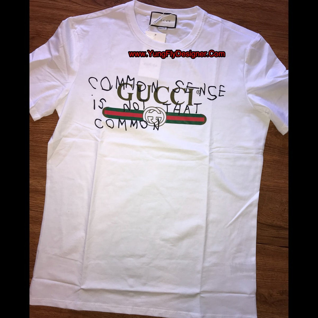 7086ac66 Common Sense Is Not That Common Gucci T-Shirt - $85.00 – Young Fly ...