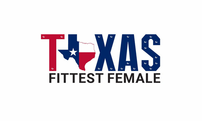 2020 Texas Fittest Female August 15 Austin, Texas