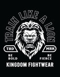 """Train Like A Lion"" Premium T-shirt - Kingdom Fightwear"