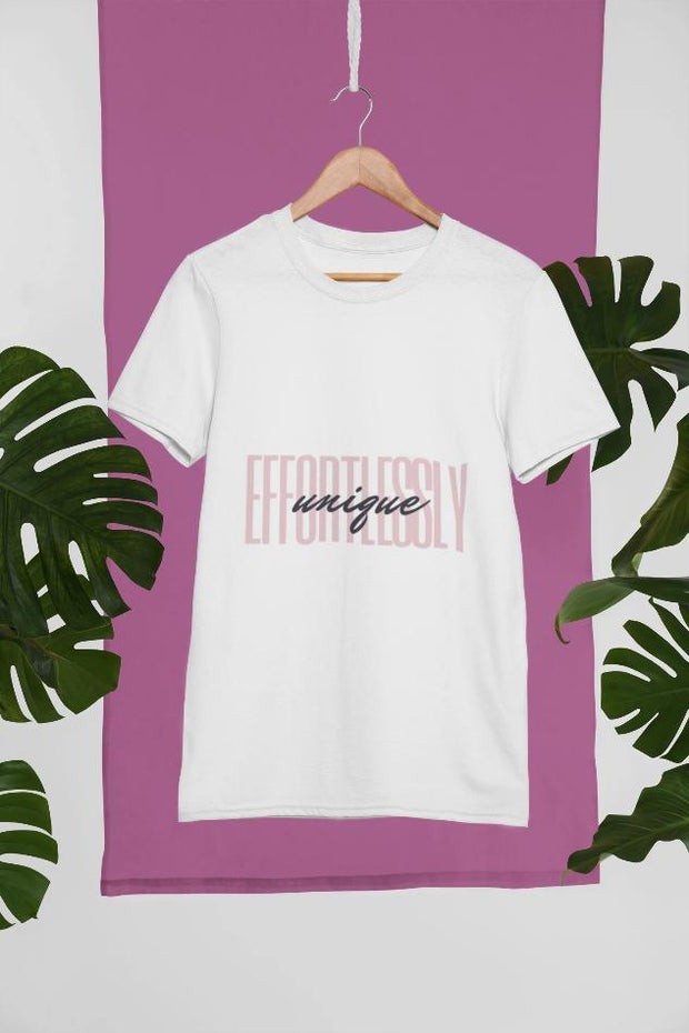 """Effortlessly Unique"" T-Shirt"