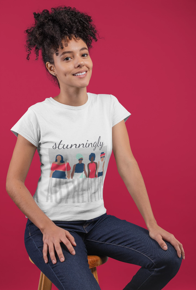 """Stunningly Authentic-Women"" T-Shirt"