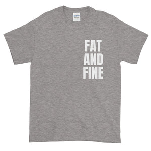 FAT AND FINE Short-Sleeve T-Shirt