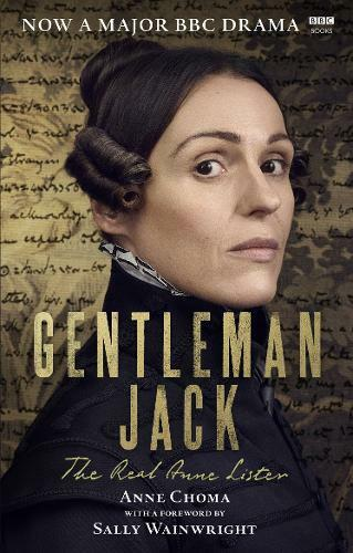 Gentleman Jack - The real Anne Lister