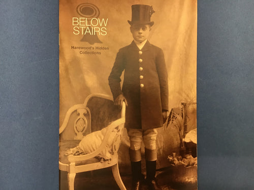 Below Stairs: Harewood's Hidden Collections Book