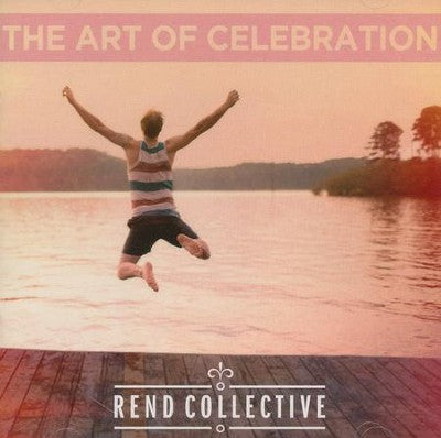 The Art of Celebration, CD- Rend Collective