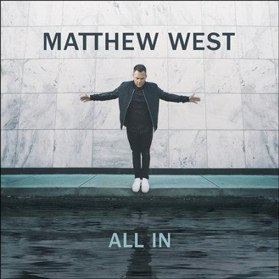 All In- Matthew West