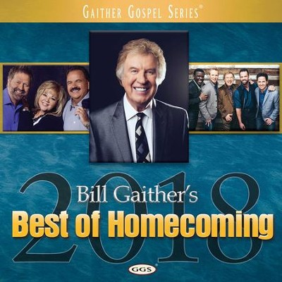 Bill Gaither's Best of Homecoming, 2018