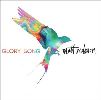 Glory Song CD by Matt Redman