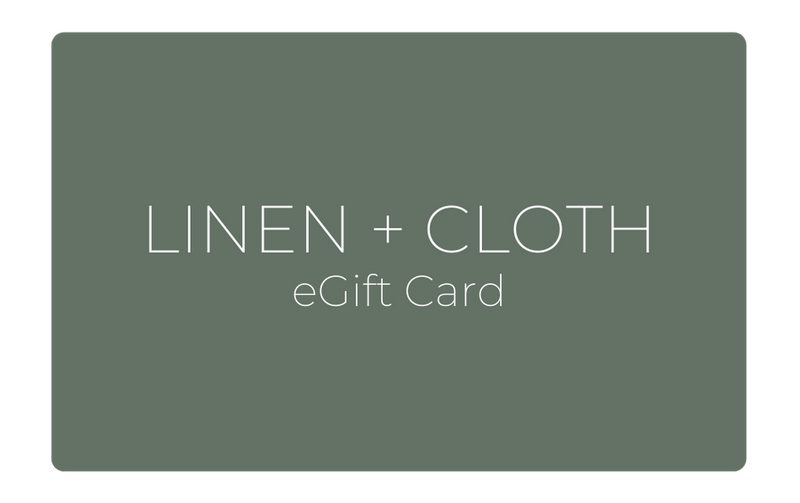 Linen + Cloth eGift Card