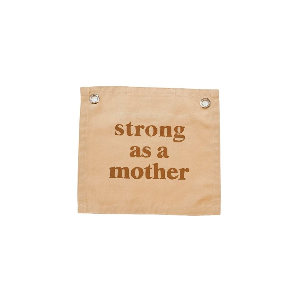 Strong As a Mother Banner