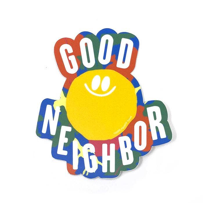Good Neighbor Sticker