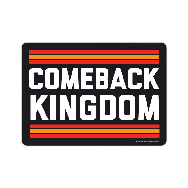 KC Comeback Kingdom Sticker