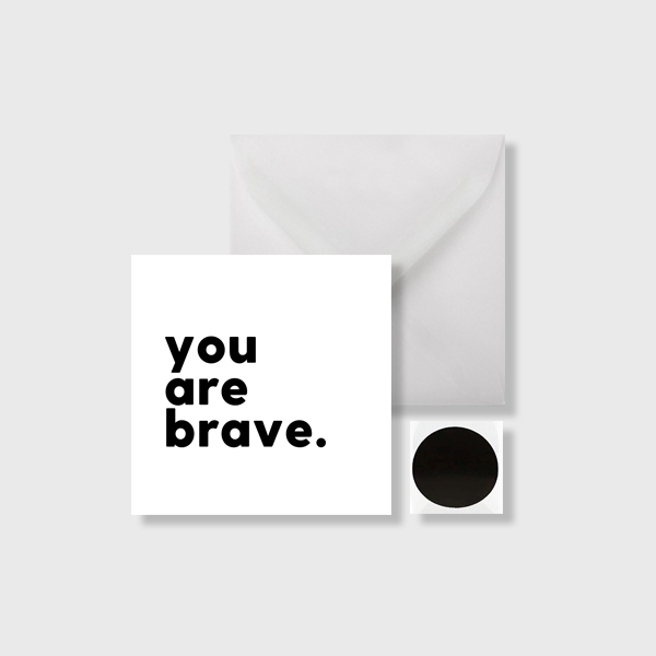 You Are Brave Mini Card