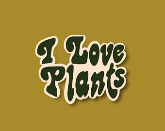 I Love Plants Stickers