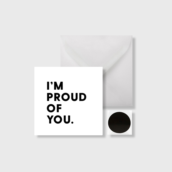 Proud Of You Mini Card