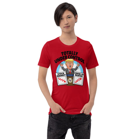 Image of Totally Under Control Short-Sleeve Unisex T-Shirt