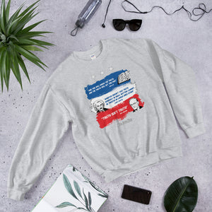 Truth isn't Truth Unisex Sweatshirt