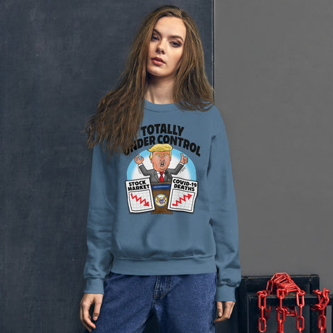Image of Totally Under Control Unisex Sweatshirt