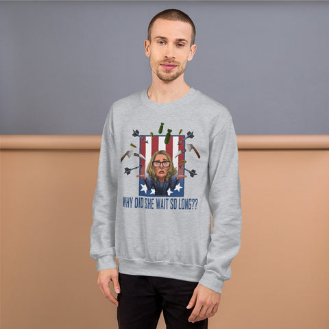 Image of Why Did She Wait? Unisex Sweatshirt