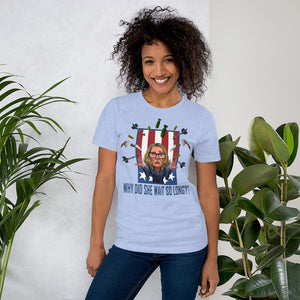 Why Did She Wait? Short-Sleeve Unisex T-Shirt