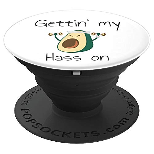 Gettin My Hass On Avocado - PopSockets Grip and Stand for Phones and Tablets