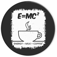 E = MC Squared Coffee Science Physics Lover - PopSockets Grip and Stand for Phones and Tablets